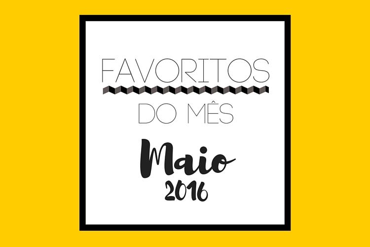 favoritos-d-ms-maio-2016