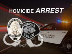 "POMONA HOMICIDE SUSPECT ARRESTED"" from Pomona Police"