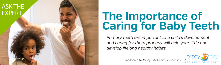 Ask the Expert: The Importance of Caring for Baby Teeth - NJ Family