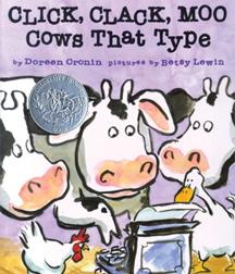 Click, Clack, Moo Cows That Type Doreen Cronin