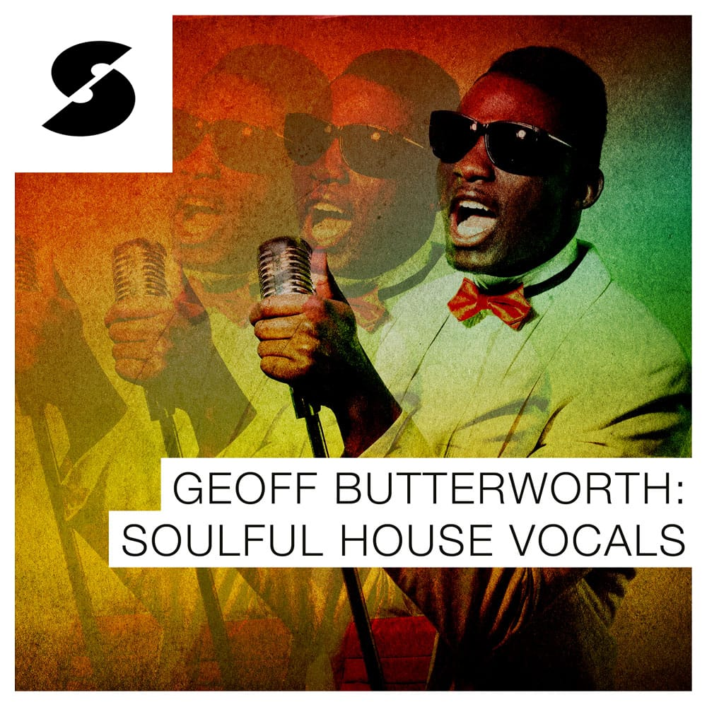 Geoff Butterworth: Soulful House Vocals
