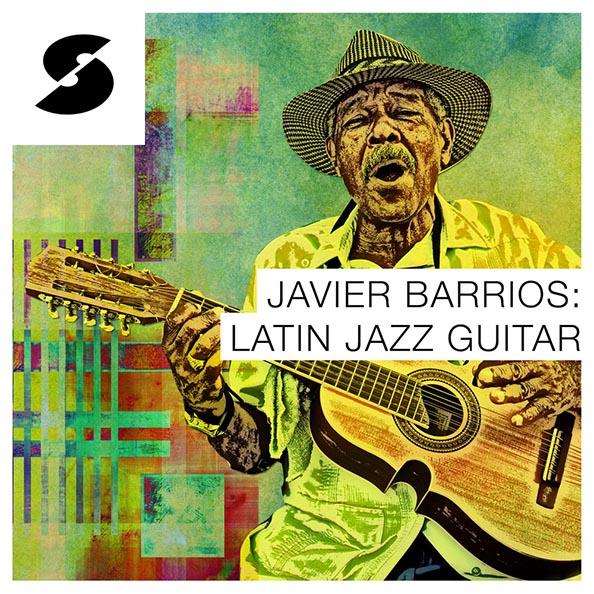 Javier Barrios: Latin Jazz Guitar Freebie Free Sample Pack