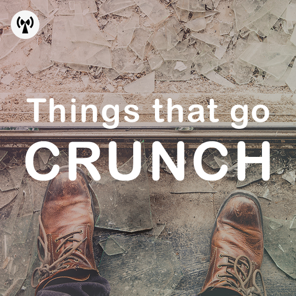 Things That Go Crunch