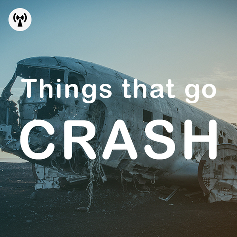 Things That Go Crash
