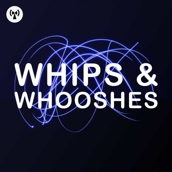 Whipsnwhooshes artwork