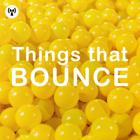 Things That Bounce