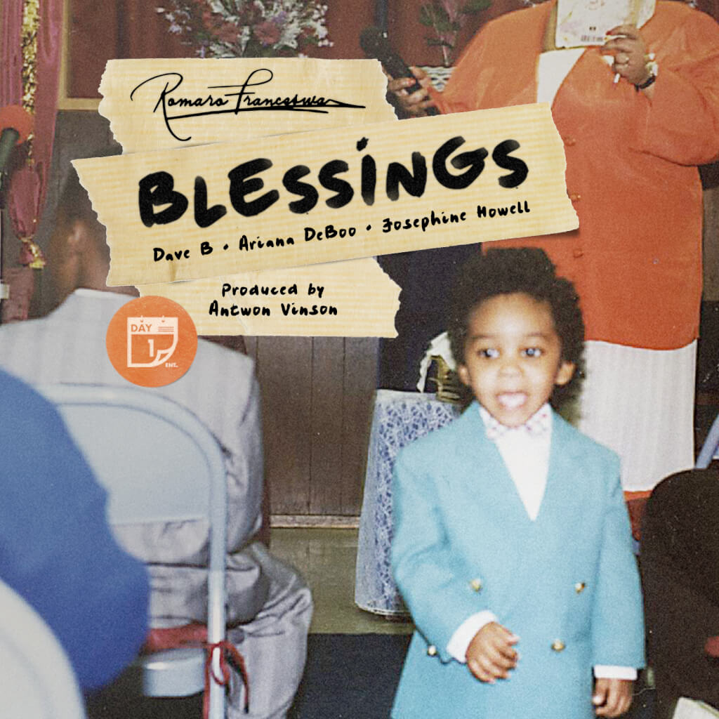 Romaro Franceswa - Blessings (feat. Dave B, Ariana DeBoo & Josephine Howell) Artwork