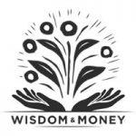 Wisdom and Money