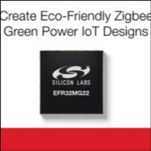 New Silicon Labs SoCs Enable Eco-Friendly Zigbee Green Power IoT Devices