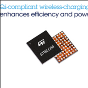 STMicro New Integrated Wireless-Charging IC Maximizes Power Transfer, Efficiency