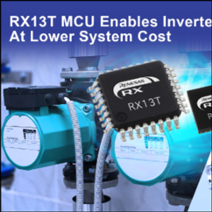 Renesas 32-Bit MCU Enables Low Cost  Inverter Control in On-Off Switching Motors
