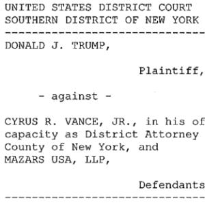 Federal judge dismisses Trump complaint against County DA demanding tax returns