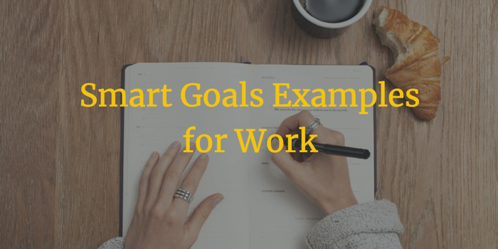 SMART Goals Examples for Work – Notejoy