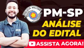 PM-SP 2018 - Análise do Edital - 2.700 Vagas para Soldado!