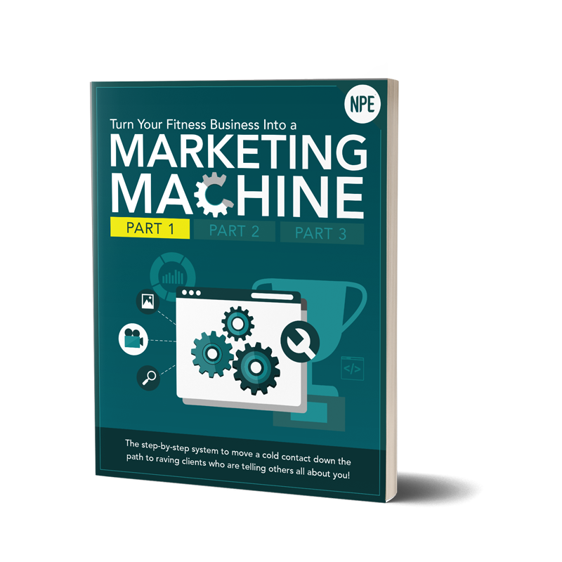 Turn Your Fitness Business into a Marketing Machine: Part 1 Image