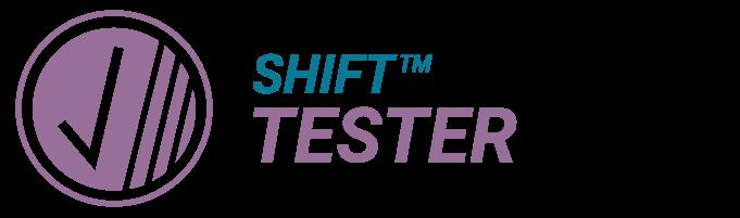 Shift TESTER