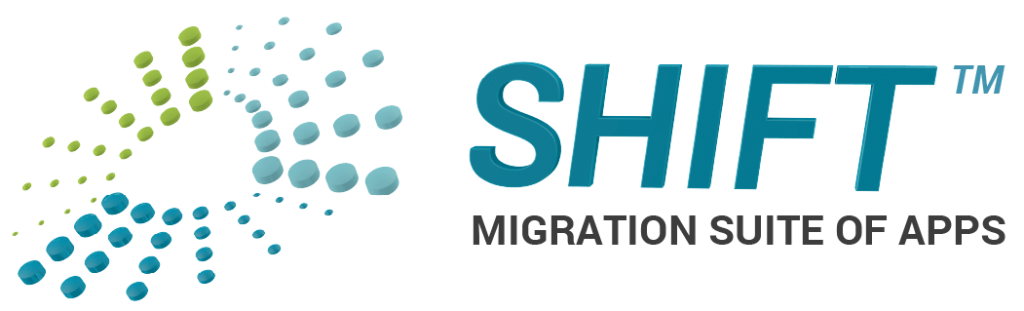 SHIFT™ Migration Suite of Apps