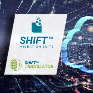 With the SHIFT™ Migration Suite of Apps, we've automated the process to provide customers with the fastest and most cost-effective method to migrate ETL pipelines to the cloud.