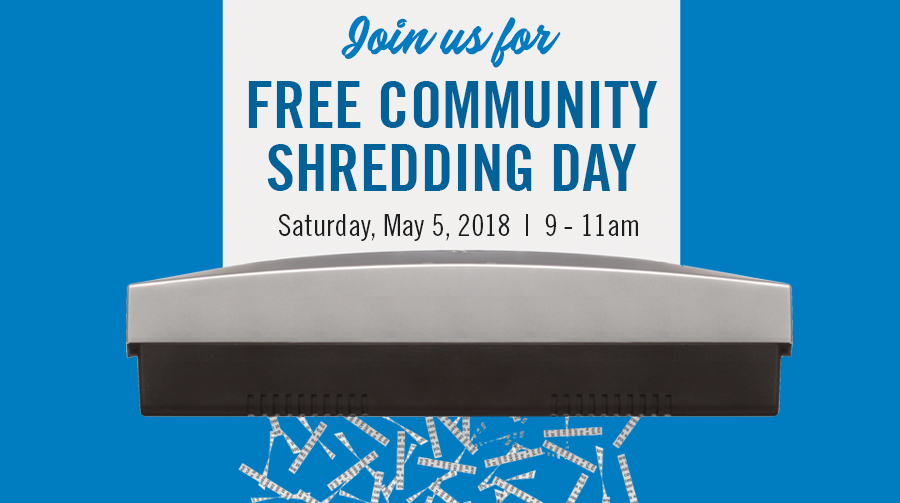 Join us for Free Community Shredding Day!
