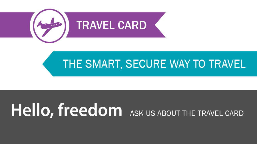 Travel Card; The smart, secure way to travel.