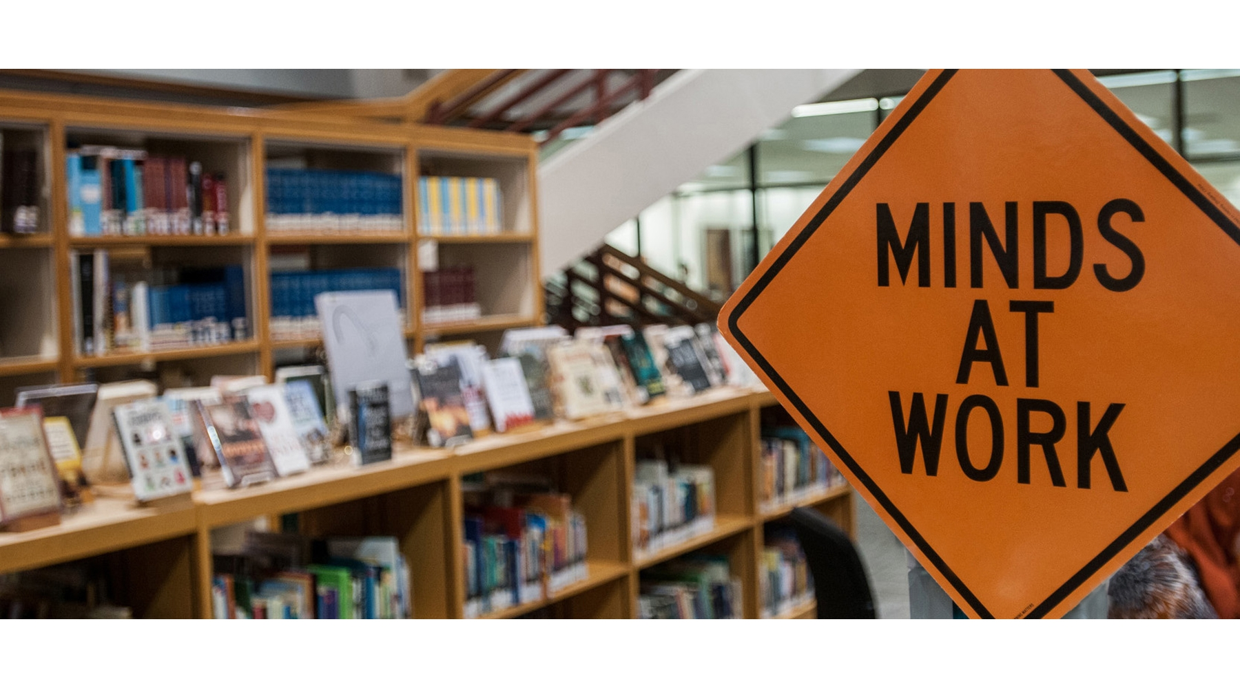 Library Minds At Work Sign 800