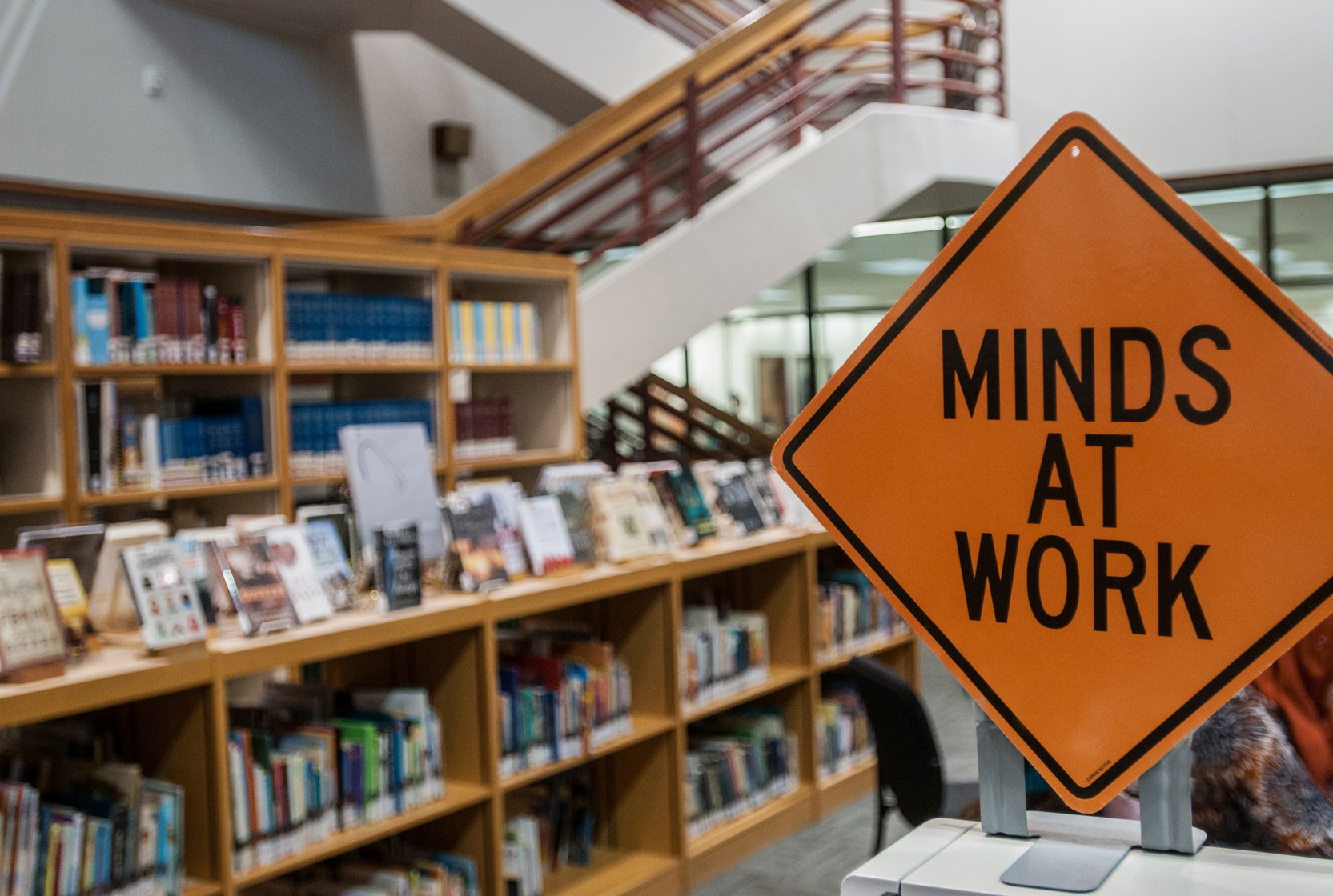 Library Minds At Work Sign
