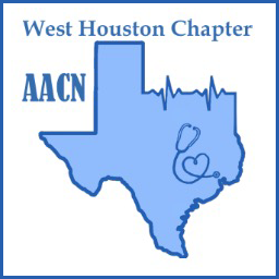 The West Houston Chapter of AACN | Nursing Network