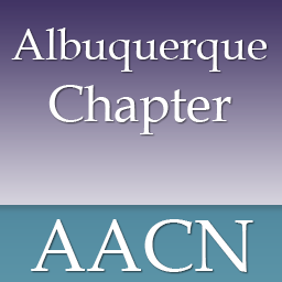 The Albuquerque Chapter of AACN | Nursing Network