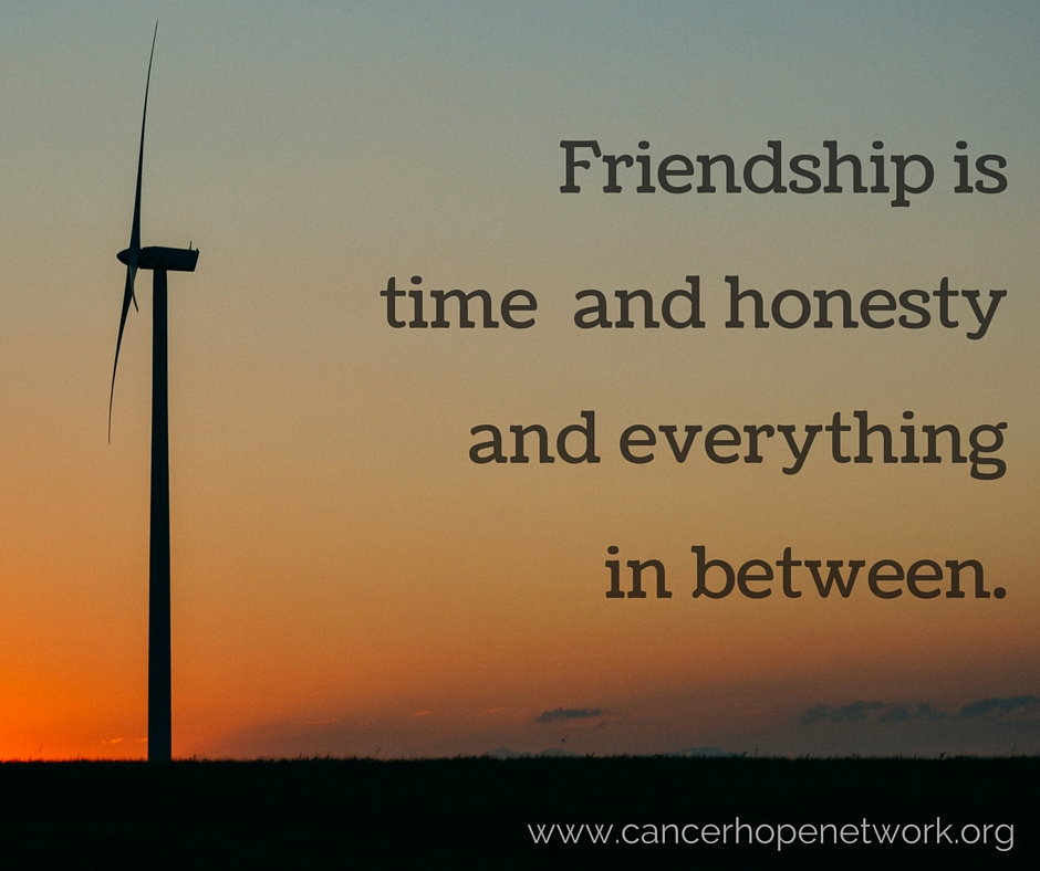 friendship is time and honesty and everything in between