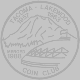 TLCC Semi-Annual Coin Show Tacoma-Lakewood Coin Club-Washington Coin Show