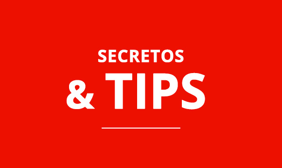 Secretos y Tips