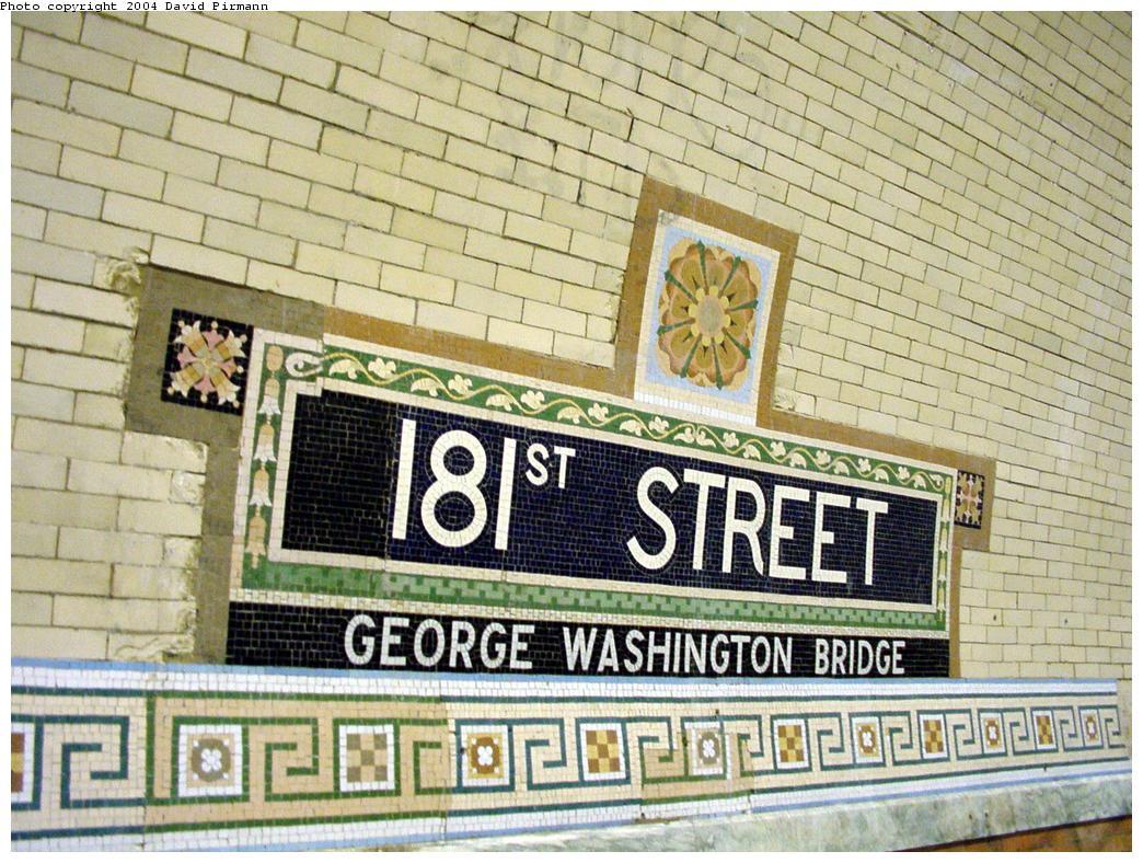 (179k, 1044x788)<br><b>Country:</b> United States<br><b>City:</b> New York<br><b>System:</b> New York City Transit<br><b>Line:</b> IRT West Side Line<br><b>Location:</b> 181st Street <br><b>Photo by:</b> David Pirmann<br><b>Date:</b> 3/12/2000<br><b>Notes:</b> Ceramic name tablet-first style<br><b>Viewed (this week/total):</b> 1 / 2520