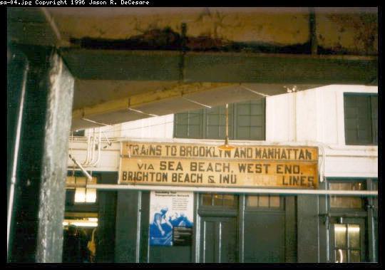 (38k, 540x379)<br><b>Country:</b> United States<br><b>City:</b> New York<br><b>System:</b> New York City Transit<br><b>Location:</b> Coney Island/Stillwell Avenue<br><b>Photo by:</b> Jason R. DeCesare<br><b>Date:</b> 1995<br><b>Notes:</b> Old destination sign<br><b>Viewed (this week/total):</b> 0 / 3396