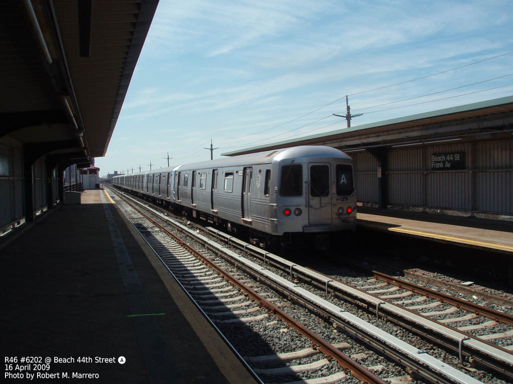 (153k, 1024x768)<br><b>Country:</b> United States<br><b>City:</b> New York<br><b>System:</b> New York City Transit<br><b>Line:</b> IND Rockaway<br><b>Location:</b> Beach 44th Street/Frank Avenue <br><b>Route:</b> A<br><b>Car:</b> R-46 (Pullman-Standard, 1974-75) 6202 <br><b>Photo by:</b> Robert Marrero<br><b>Date:</b> 4/16/2009<br><b>Viewed (this week/total):</b> 1 / 1028