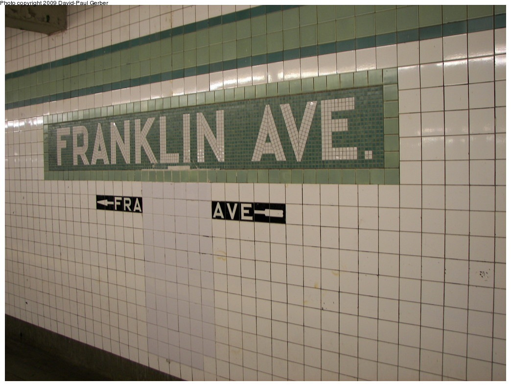 (230k, 1044x788)<br><b>Country:</b> United States<br><b>City:</b> New York<br><b>System:</b> New York City Transit<br><b>Line:</b> IND Fulton Street Line<br><b>Location:</b> Franklin Avenue <br><b>Photo by:</b> David-Paul Gerber<br><b>Date:</b> 8/30/2009<br><b>Viewed (this week/total):</b> 1 / 1031