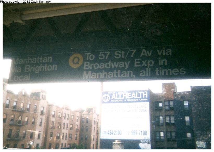 (202k, 820x584)<br><b>Country:</b> United States<br><b>City:</b> New York<br><b>System:</b> New York City Transit<br><b>Line:</b> BMT Brighton Line<br><b>Location:</b> Brighton Beach <br><b>Photo by:</b> Zach Summer<br><b>Date:</b> 7/22/2001<br><b>Notes:</b> New Brighton Local (Q) Destination Sign; First Day of Broadway Express/Brighton Local (Q) Service<br><b>Viewed (this week/total):</b> 0 / 702