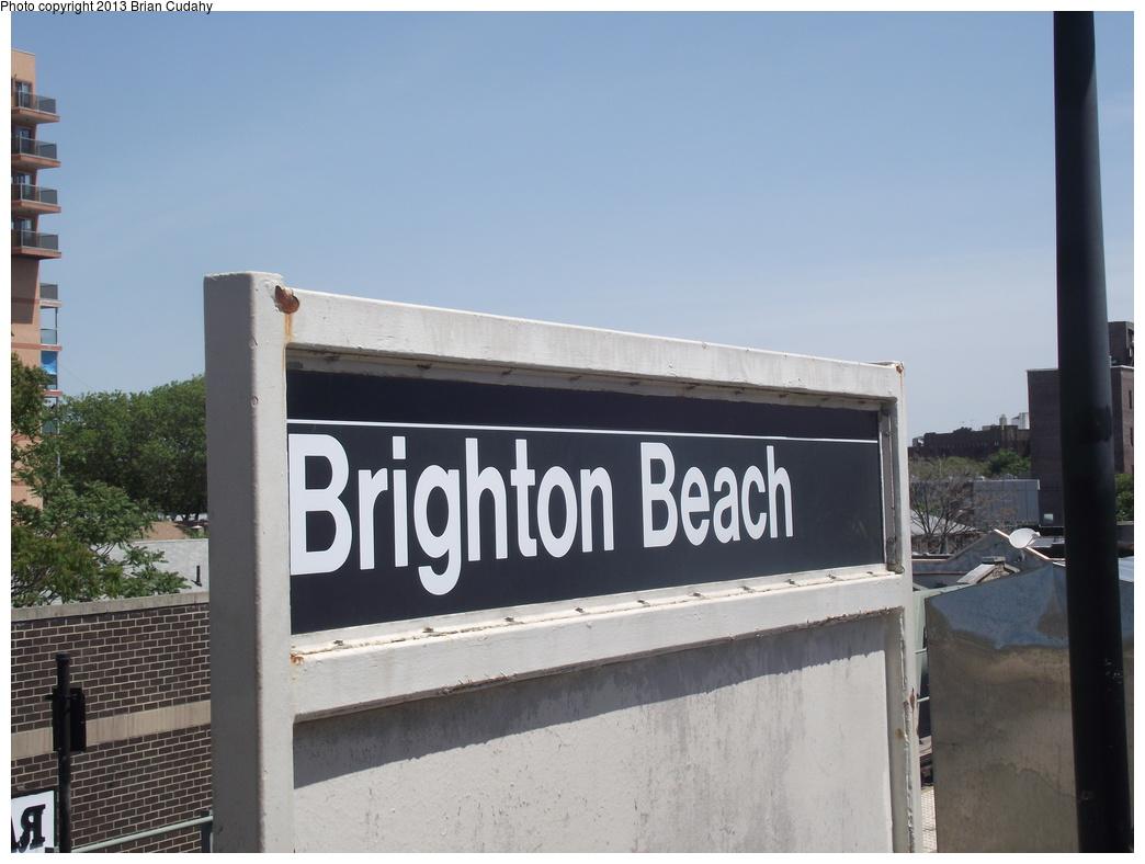(239k, 1044x788)<br><b>Country:</b> United States<br><b>City:</b> New York<br><b>System:</b> New York City Transit<br><b>Line:</b> BMT Brighton Line<br><b>Location:</b> Brighton Beach <br><b>Photo by:</b> Brian J. Cudahy<br><b>Date:</b> 5/6/2012<br><b>Notes:</b> Current station sign on southbound platform at Brighton Beach<br><b>Viewed (this week/total):</b> 0 / 814