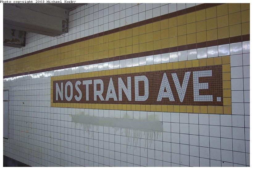 (84k, 820x553)<br><b>Country:</b> United States<br><b>City:</b> New York<br><b>System:</b> New York City Transit<br><b>Line:</b> IND Fulton Street Line<br><b>Location:</b> Nostrand Avenue <br><b>Photo by:</b> Michael Korby<br><b>Date:</b> 11/4/2002<br><b>Viewed (this week/total):</b> 0 / 2483