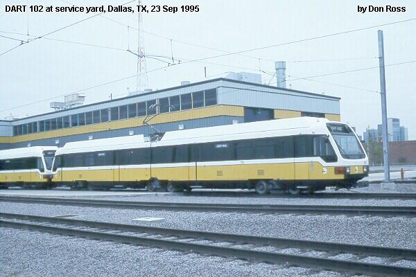 (82k, 600x400)<br><b>Country:</b> United States<br><b>City:</b> Dallas, TX<br><b>System:</b> DART<br><b>Line:</b> DART (Dallas) Red Line/Downtown Trunk<br><b>Location:</b> Yard/Shops <br><b>Car:</b>  102 <br><b>Photo by:</b> Don Ross<br><b>Collection of:</b> Joe Testagrose<br><b>Date:</b> 9/23/1995<br><b>Viewed (this week/total):</b> 0 / 1734