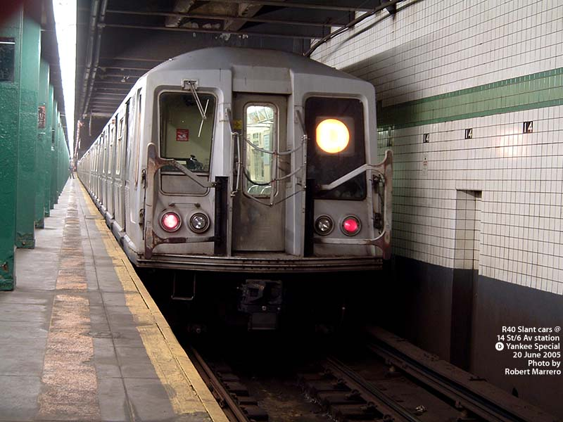 (101k, 800x600)<br><b>Country:</b> United States<br><b>City:</b> New York<br><b>System:</b> New York City Transit<br><b>Line:</b> IND 6th Avenue Line<br><b>Location:</b> 14th Street <br><b>Route:</b> D<br><b>Car:</b> R-40 (St. Louis, 1968)   <br><b>Photo by:</b> Robert Marrero<br><b>Date:</b> 6/20/2005<br><b>Notes:</b> R40 Slant extra train on Yankees special service.<br><b>Viewed (this week/total):</b> 6 / 5577