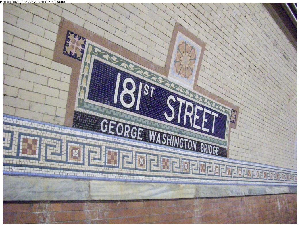 (239k, 1044x791)<br><b>Country:</b> United States<br><b>City:</b> New York<br><b>System:</b> New York City Transit<br><b>Line:</b> IRT West Side Line<br><b>Location:</b> 181st Street <br><b>Photo by:</b> Aliandro Brathwaite<br><b>Date:</b> 8/3/2007<br><b>Viewed (this week/total):</b> 1 / 1729