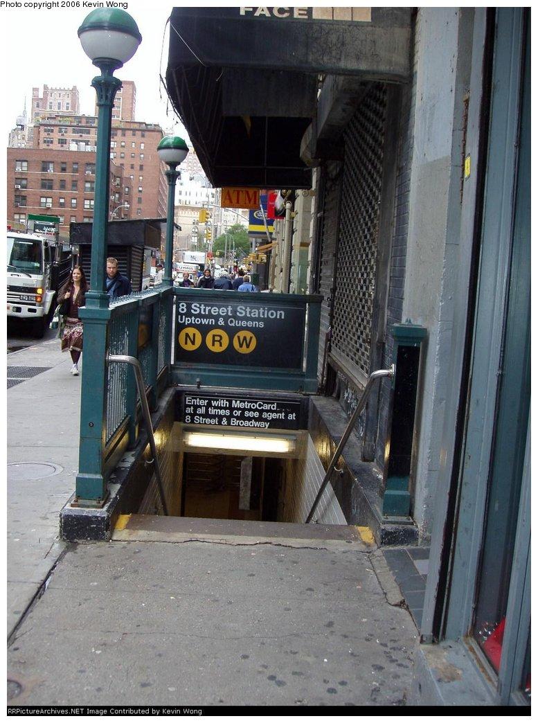 (172k, 777x1044)<br><b>Country:</b> United States<br><b>City:</b> New York<br><b>System:</b> New York City Transit<br><b>Line:</b> BMT Broadway Line<br><b>Location:</b> 8th Street <br><b>Photo by:</b> Kevin Wong<br><b>Date:</b> 10/15/2005<br><b>Notes:</b> Station entrance.<br><b>Viewed (this week/total):</b> 0 / 4170