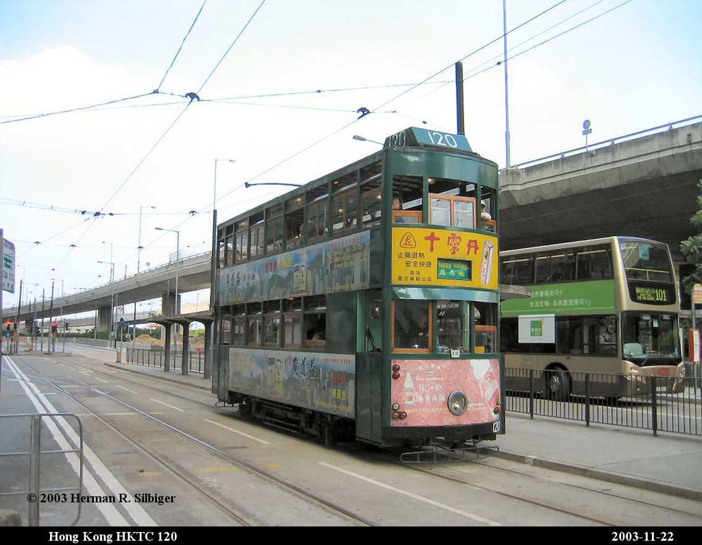 (174k, 1024x795)<br><b>Country:</b> China (Hong Kong)<br><b>City:</b> Hong Kong<br><b>System:</b> Hong Kong Tramway Ltd.<br><b>Car:</b>  120 <br><b>Photo by:</b> Herman R. Silbiger<br><b>Date:</b> 11/22/2003<br><b>Viewed (this week/total):</b> 3 / 1200