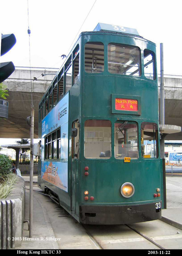 (169k, 727x1024)<br><b>Country:</b> China (Hong Kong)<br><b>City:</b> Hong Kong<br><b>System:</b> Hong Kong Tramway Ltd.<br><b>Car:</b>  33 <br><b>Photo by:</b> Herman R. Silbiger<br><b>Date:</b> 11/22/2003<br><b>Viewed (this week/total):</b> 2 / 1029