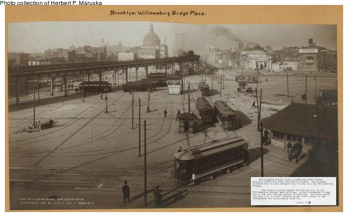 (67k, 706x440)<br><b>Country:</b> United States<br><b>City:</b> New York<br><b>System:</b> Brooklyn & Queens Transit<br><b>Location:</b> Williamsburg Bridge Plaza<br><b>Collection of:</b> Herbert P. Maruska<br><b>Date:</b> 1909<br><b>Viewed (this week/total):</b> 0 / 921