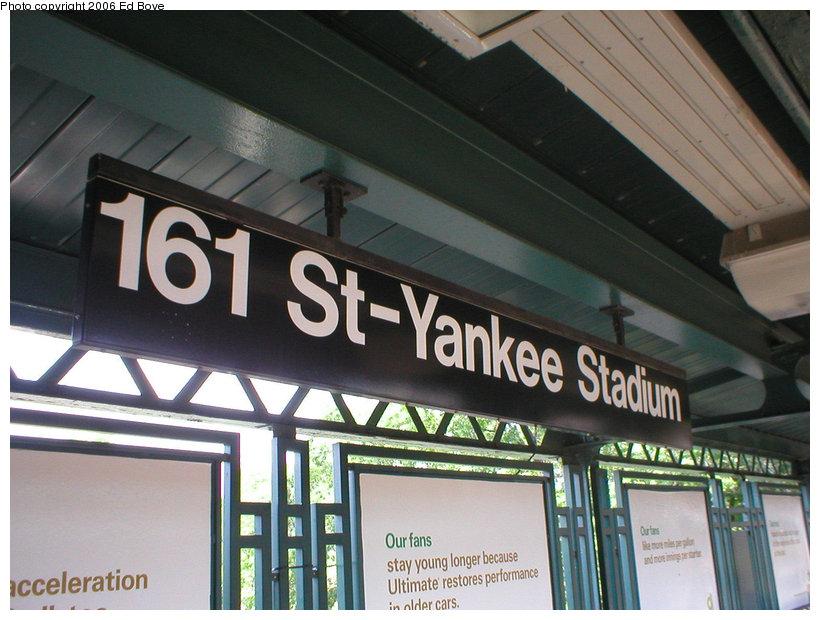 (137k, 820x620)<br><b>Country:</b> United States<br><b>City:</b> New York<br><b>System:</b> New York City Transit<br><b>Line:</b> IRT Woodlawn Line<br><b>Location:</b> 161st Street/River Avenue (Yankee Stadium) <br><b>Photo by:</b> Ed Bove<br><b>Date:</b> 6/25/2005<br><b>Notes:</b> Station signage.<br><b>Viewed (this week/total):</b> 0 / 1760