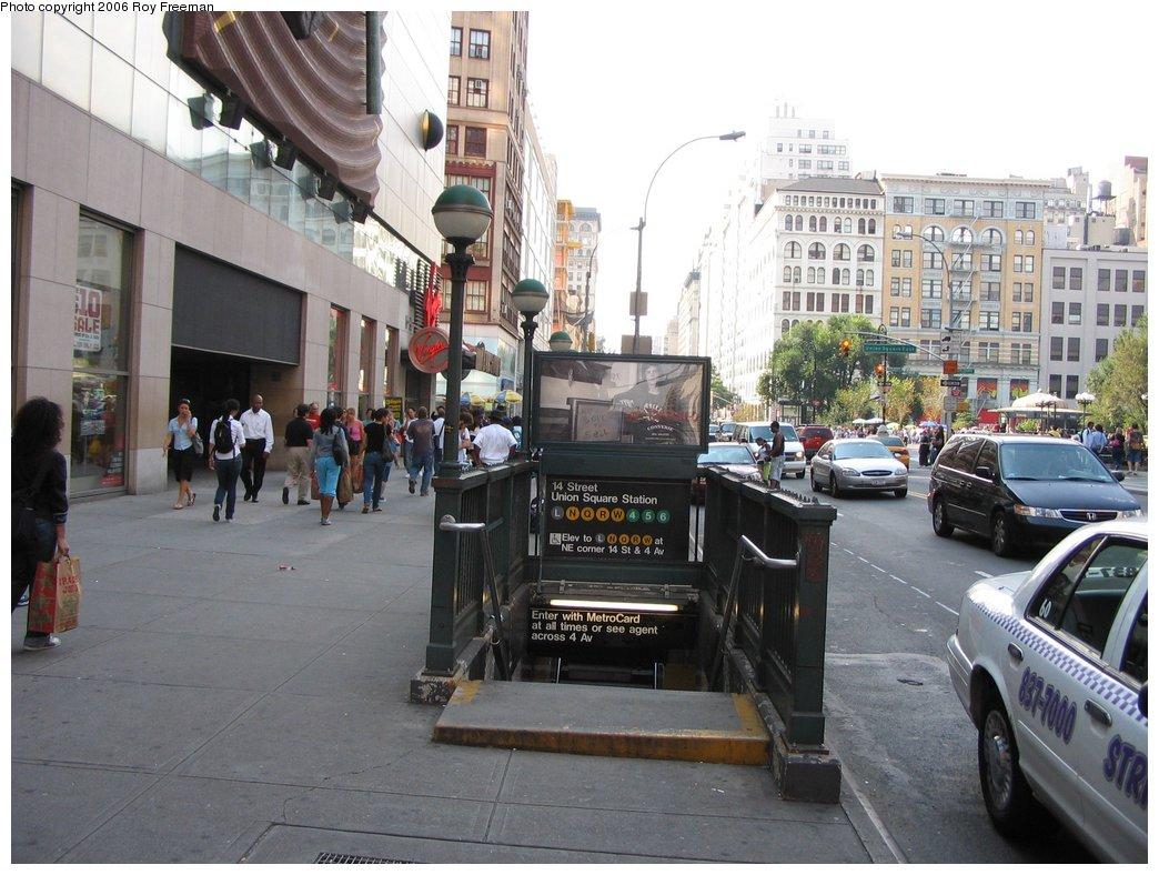 (173k, 1044x788)<br><b>Country:</b> United States<br><b>City:</b> New York<br><b>System:</b> New York City Transit<br><b>Location:</b> 14th Street/Union Square <br><b>Photo by:</b> Roy Freeman<br><b>Date:</b> 9/8/2006<br><b>Notes:</b> Station entrance, S.E. corner of 14th St. & 4th Ave facing west.<br><b>Viewed (this week/total):</b> 0 / 2838