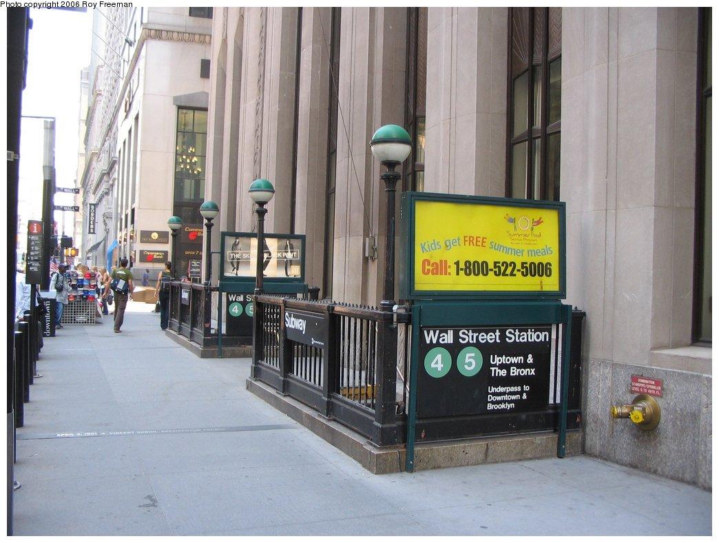 (156k, 1044x788)<br><b>Country:</b> United States<br><b>City:</b> New York<br><b>System:</b> New York City Transit<br><b>Line:</b> IRT East Side Line<br><b>Location:</b> Wall Street <br><b>Photo by:</b> Roy Freeman<br><b>Date:</b> 9/9/2006<br><b>Notes:</b> Station entrance east side of Broadway south of Wall facing north.<br><b>Viewed (this week/total):</b> 1 / 3240