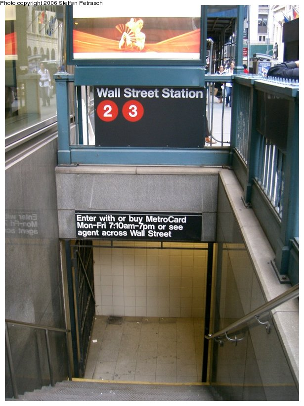 (138k, 615x821)<br><b>Country:</b> United States<br><b>City:</b> New York<br><b>System:</b> New York City Transit<br><b>Line:</b> IRT West Side Line<br><b>Location:</b> Wall Street <br><b>Photo by:</b> Steffen Petrasch<br><b>Date:</b> 9/20/2006<br><b>Notes:</b> Station entrance.<br><b>Viewed (this week/total):</b> 1 / 3943