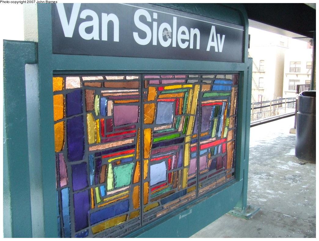 (192k, 1044x788)<br><b>Country:</b> United States<br><b>City:</b> New York<br><b>System:</b> New York City Transit<br><b>Line:</b> BMT Nassau Street/Jamaica Line<br><b>Location:</b> Van Siclen Avenue <br><b>Photo by:</b> John Barnes<br><b>Date:</b> 3/7/2007<br><b>Artwork:</b> <i>The View From Here</i>, Barbara Ellmann (2007).<br><b>Viewed (this week/total):</b> 4 / 1782